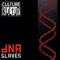 DNA Slaves cover by Culture Kultür