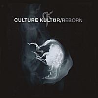 Reborn by Culture Kultür