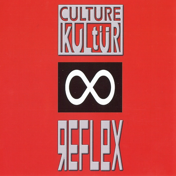 Reflex by Culture Kultür cover